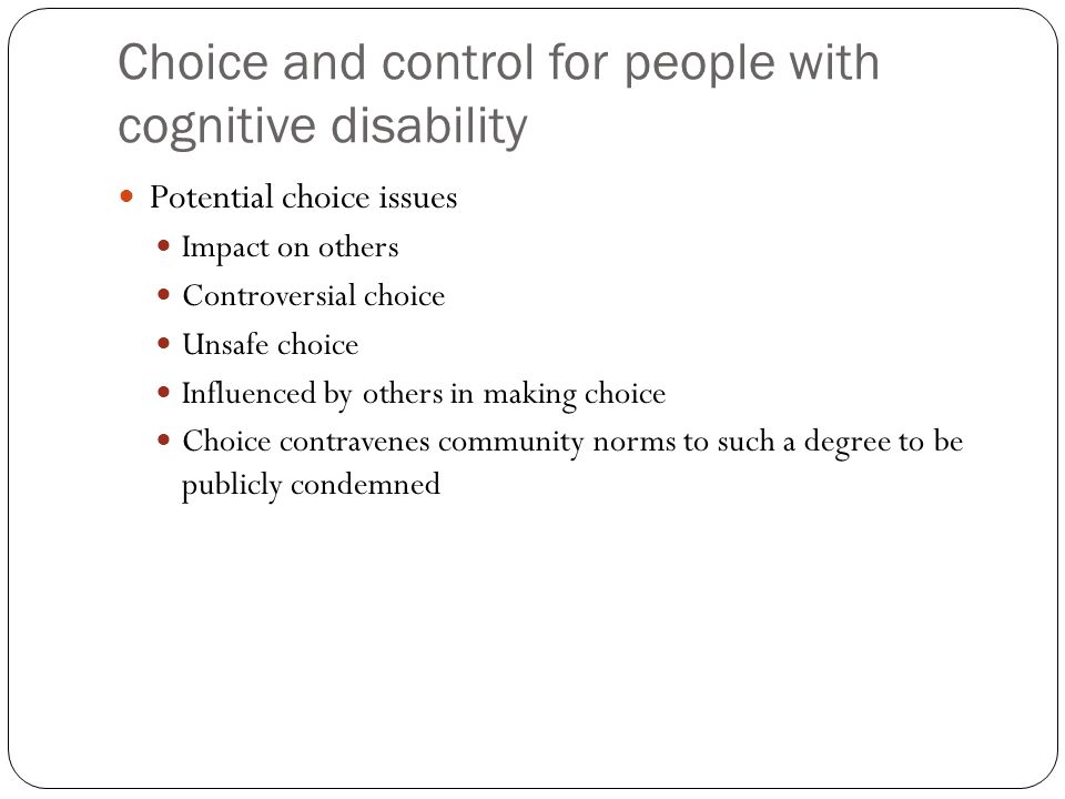 Choice and control for people with cognitive disability