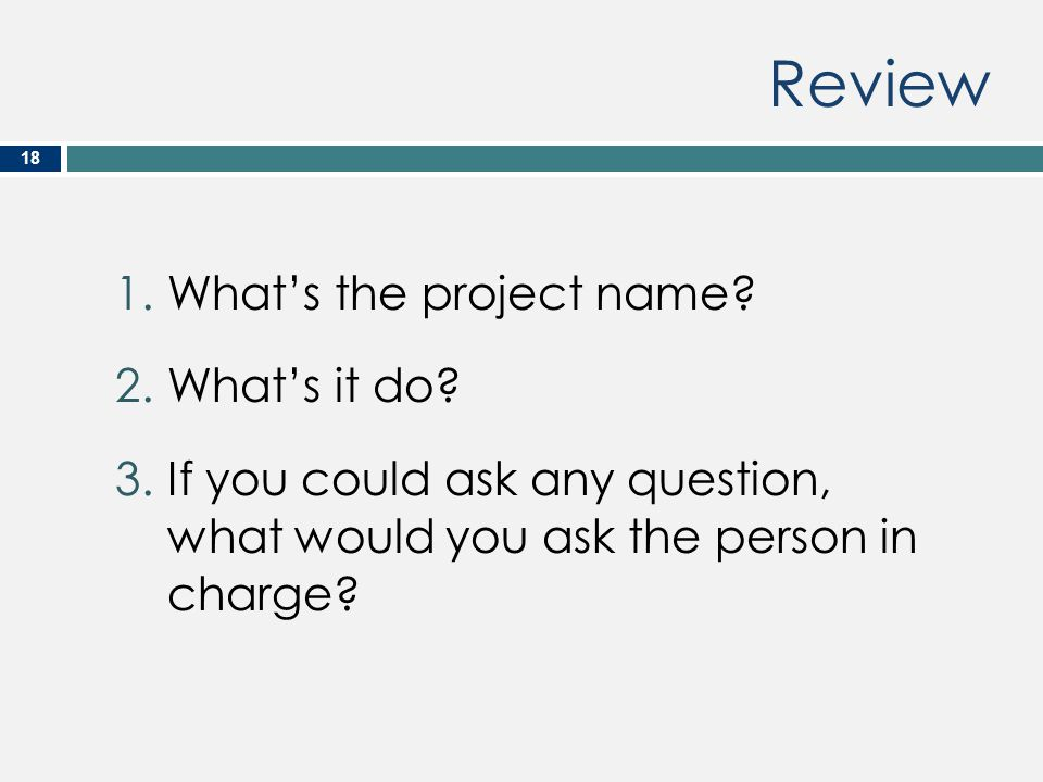 Review What's the project name What's it do