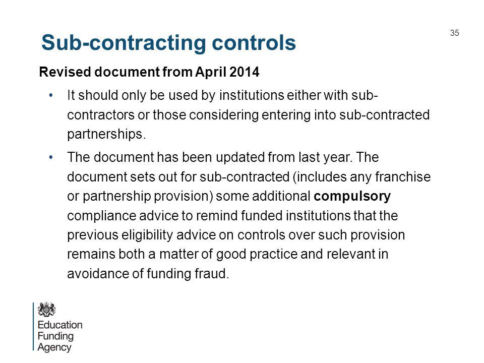 Sub-contracting controls