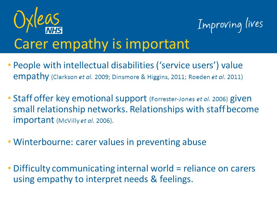 Carer empathy is important
