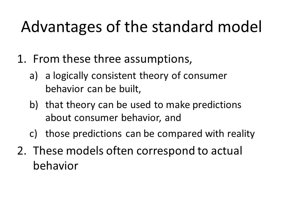 Advantages of the standard model