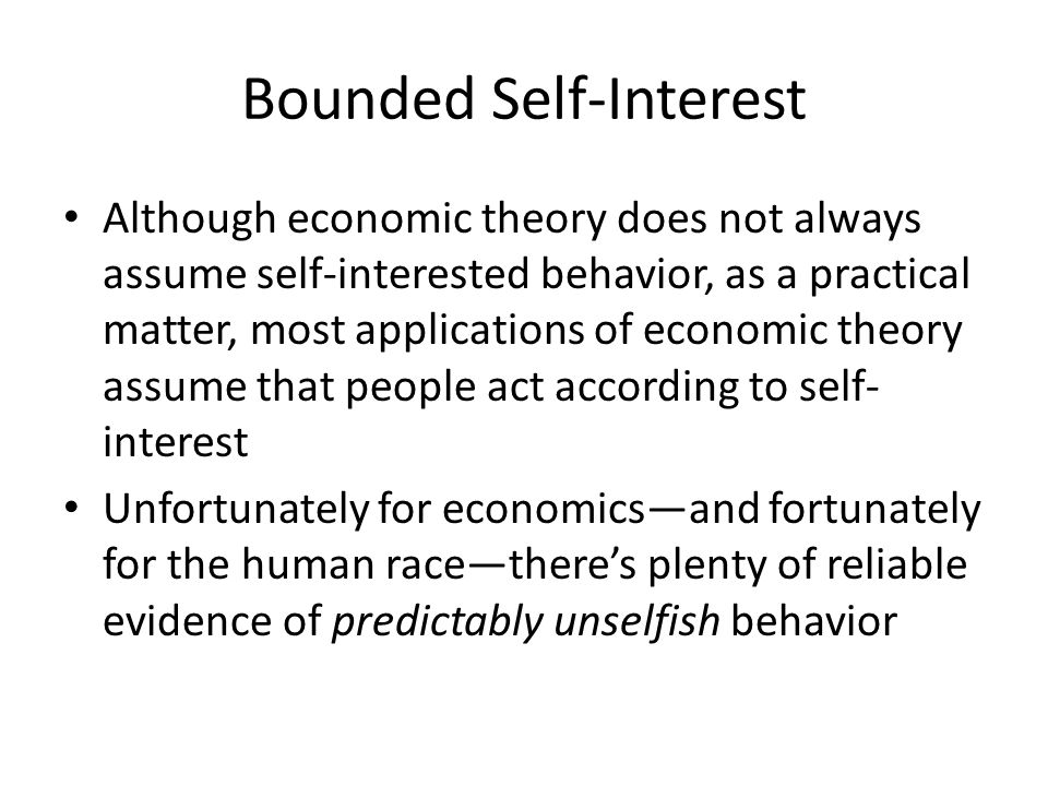 Bounded Self-Interest