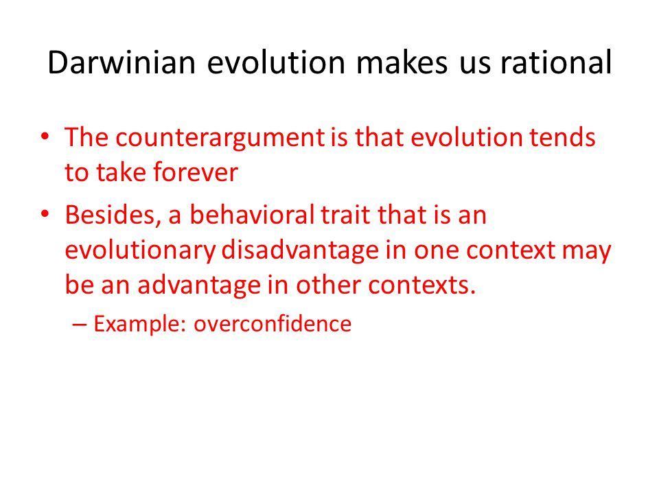 Darwinian evolution makes us rational