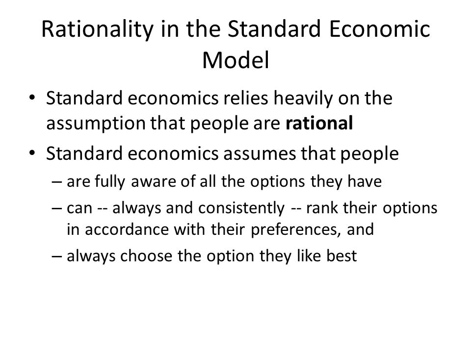 Rationality in the Standard Economic Model