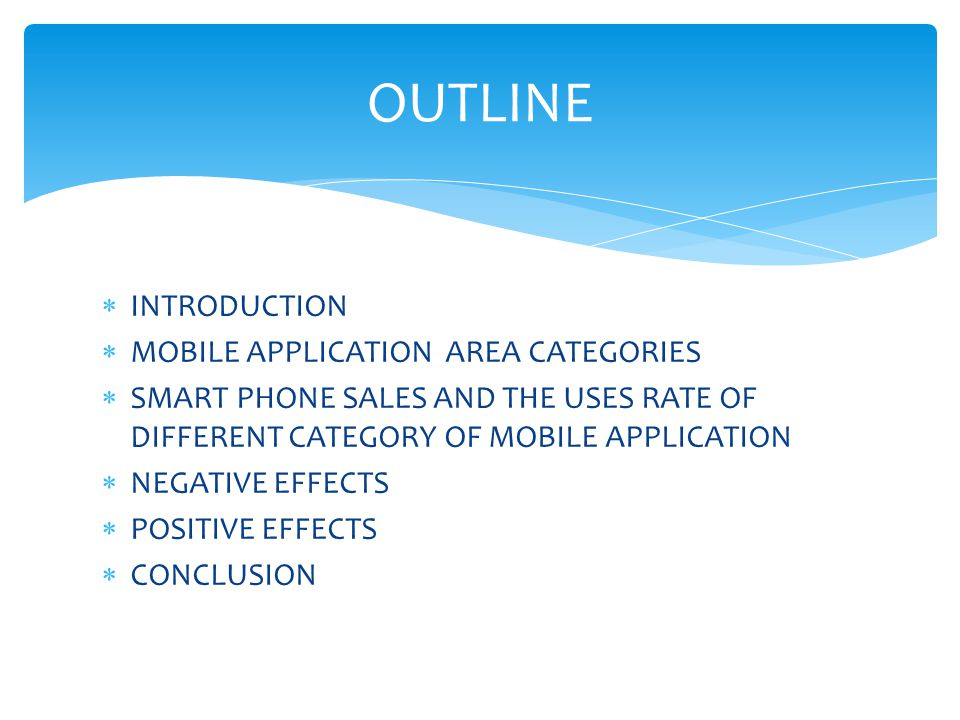 OUTLINE INTRODUCTION MOBILE APPLICATION AREA CATEGORIES