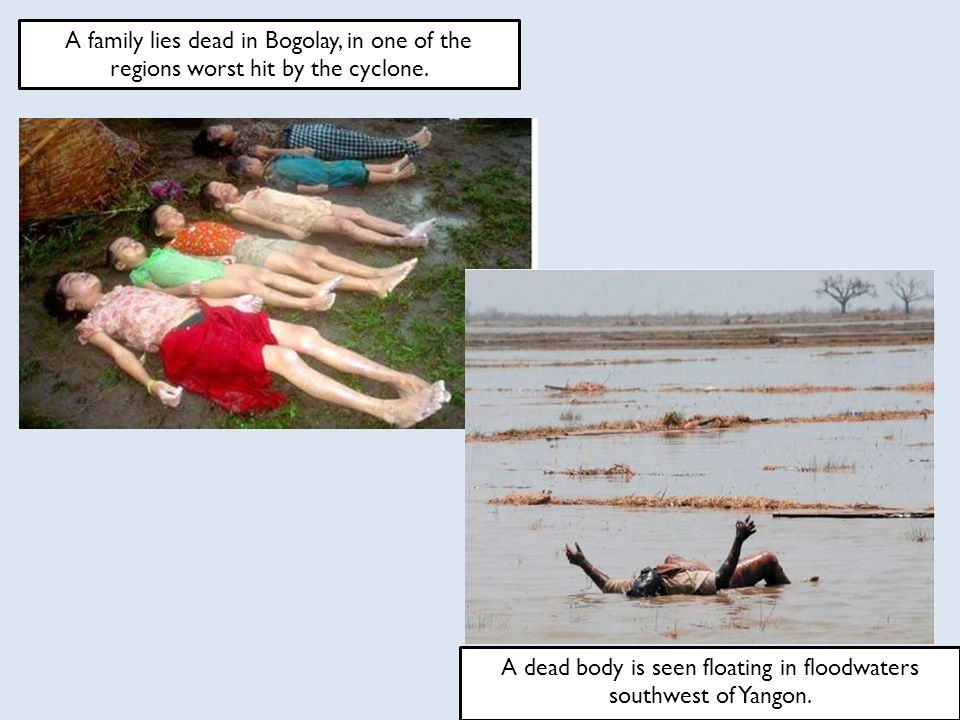 A dead body is seen floating in floodwaters southwest of Yangon.
