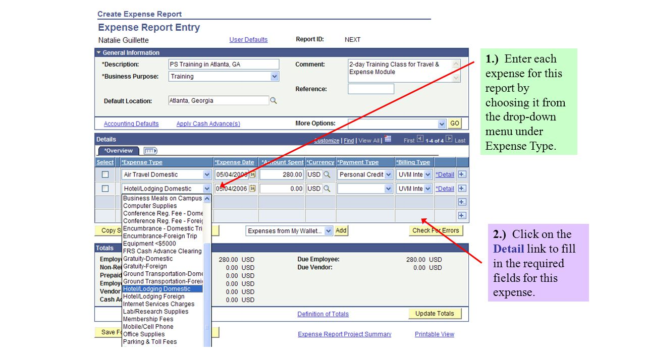 1.) Enter each expense for this report by choosing it from the drop-down menu under Expense Type.