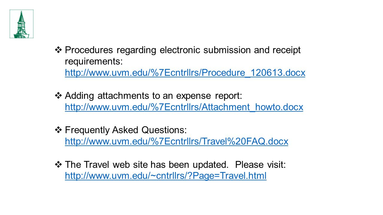 Procedures regarding electronic submission and receipt requirements: http://www.uvm.edu/%7Ecntrllrs/Procedure_120613.docx