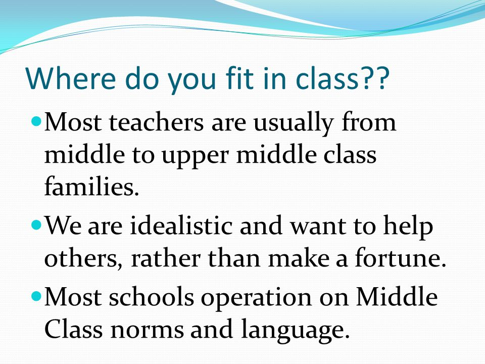 Where do you fit in class