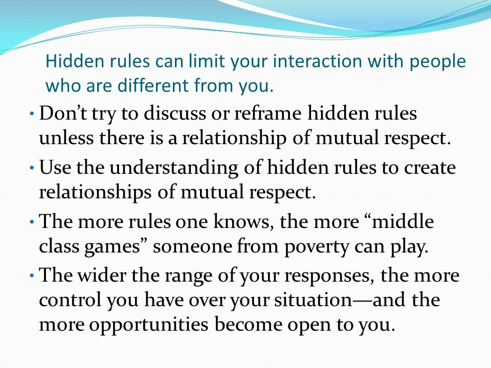 Hidden rules can limit your interaction with people who are different from you.