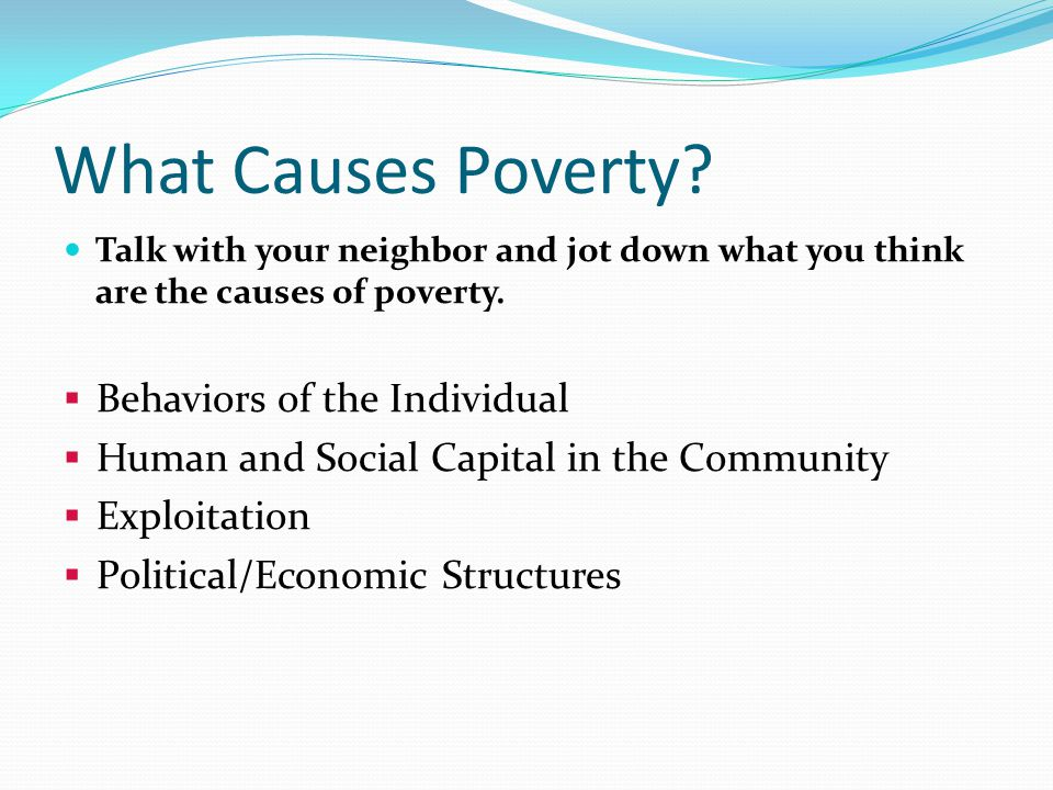 What Causes Poverty Behaviors of the Individual