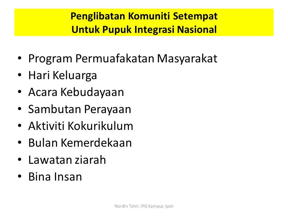 Penglibatan Komuniti Setempat Untuk Pupuk Integrasi Nasional