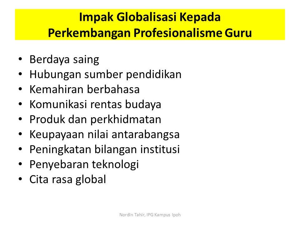 Impak Globalisasi Kepada Perkembangan Profesionalisme Guru