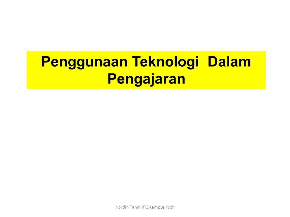 Penggunaan Teknologi Dalam Pengajaran