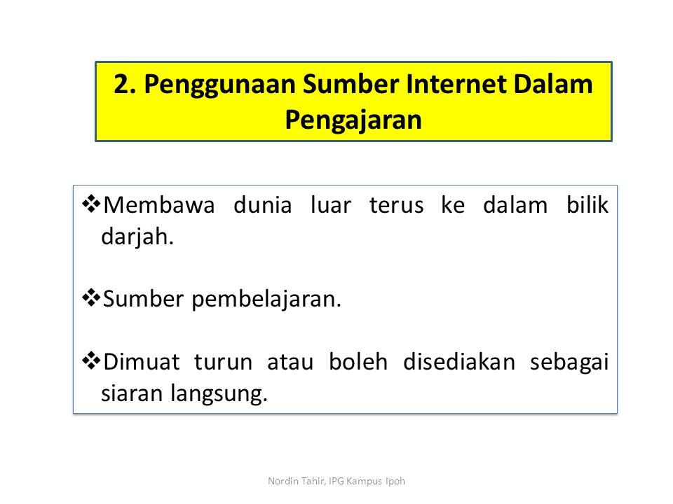 2. Penggunaan Sumber Internet Dalam Pengajaran