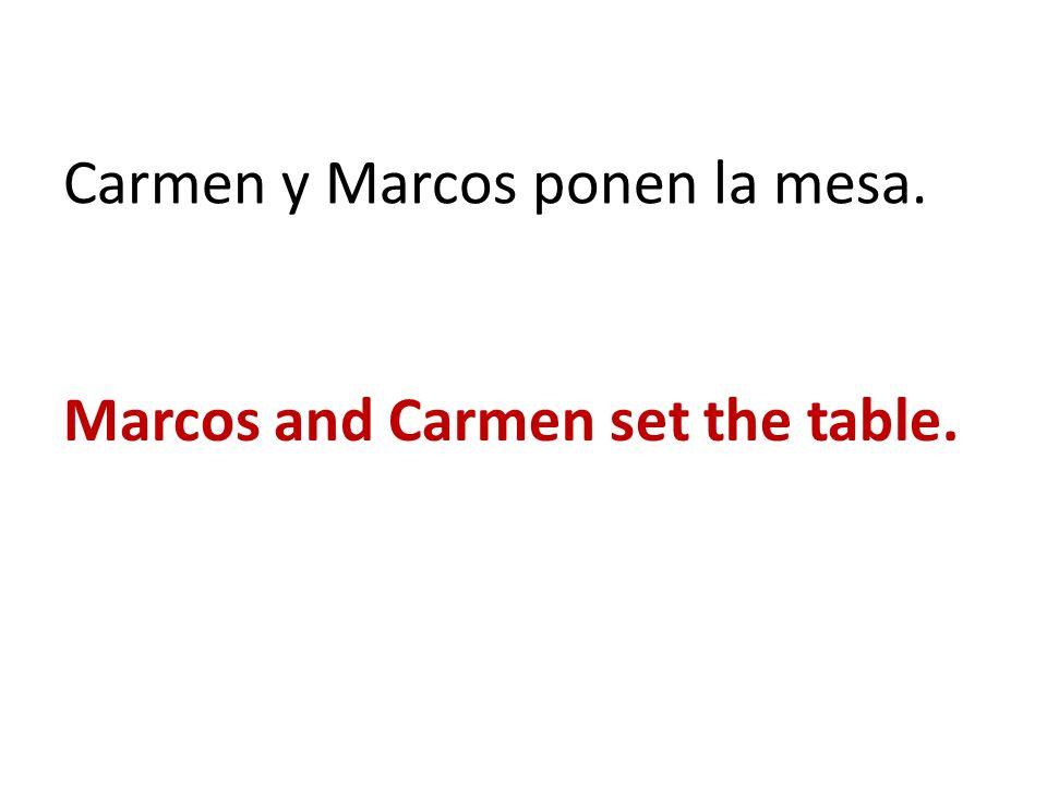 Carmen y Marcos ponen la mesa.