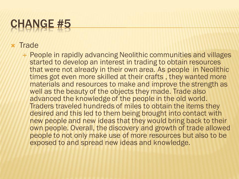 Change #5 Trade.