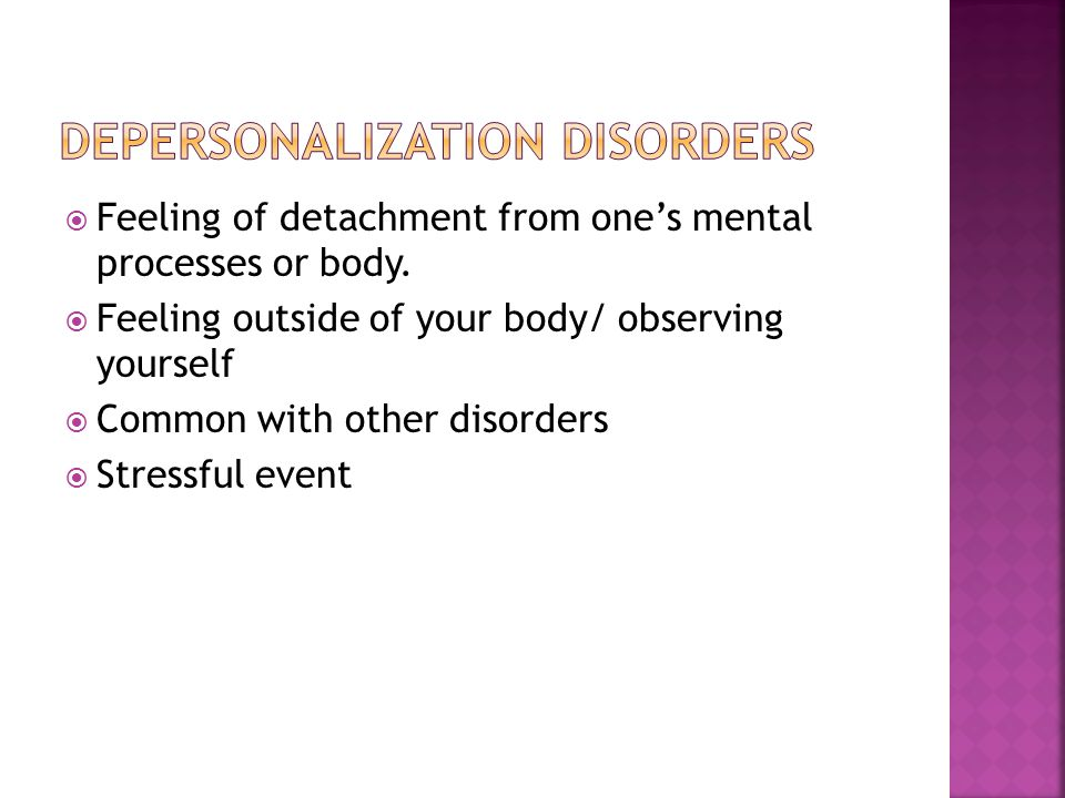 Depersonalization Disorders