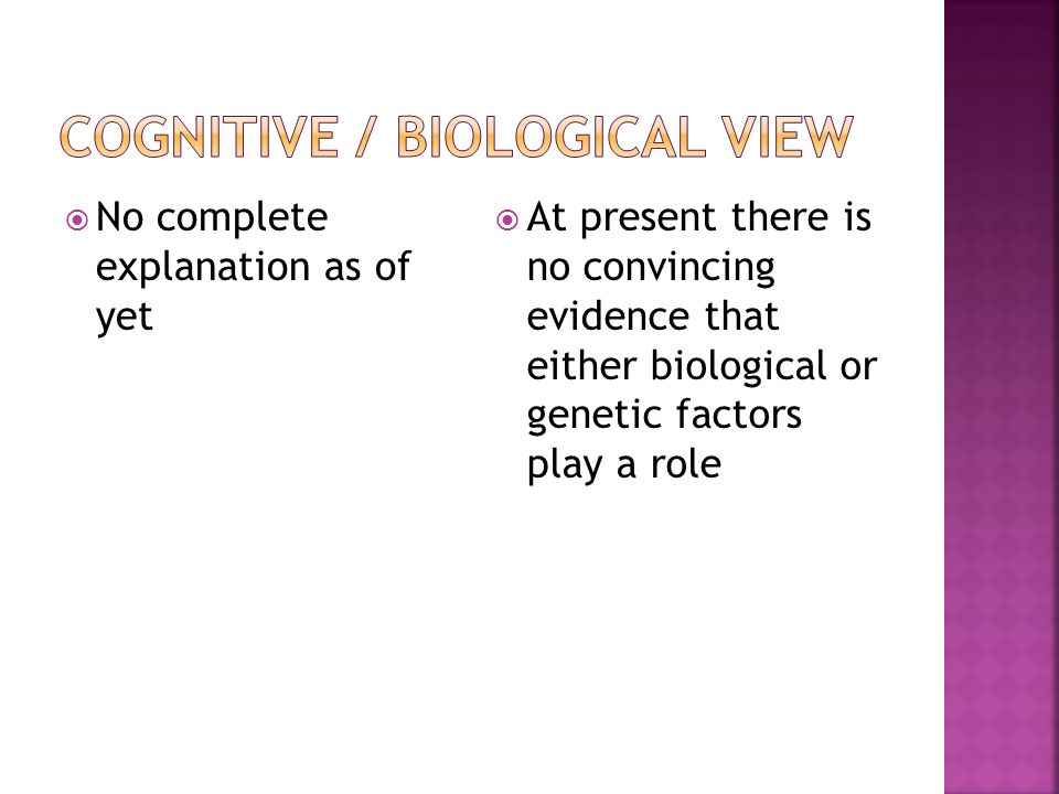 Cognitive / biological view