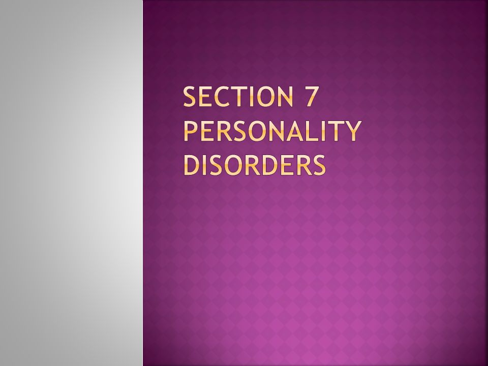 Section 7 personality disorders