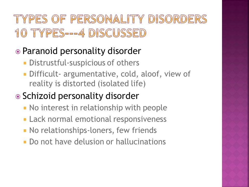 Types of personality disorders 10 types---4 discussed