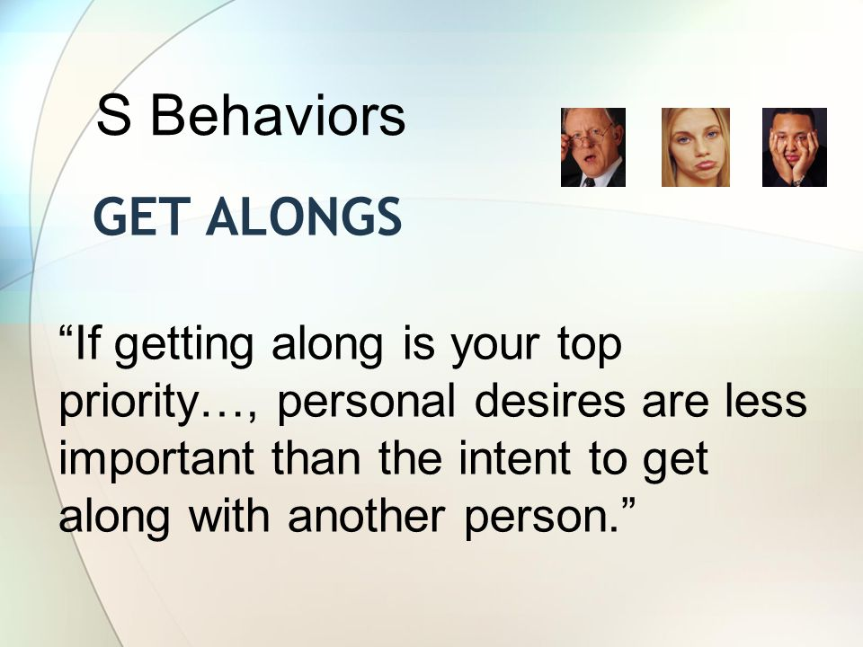 S Behaviors Get AlongS.