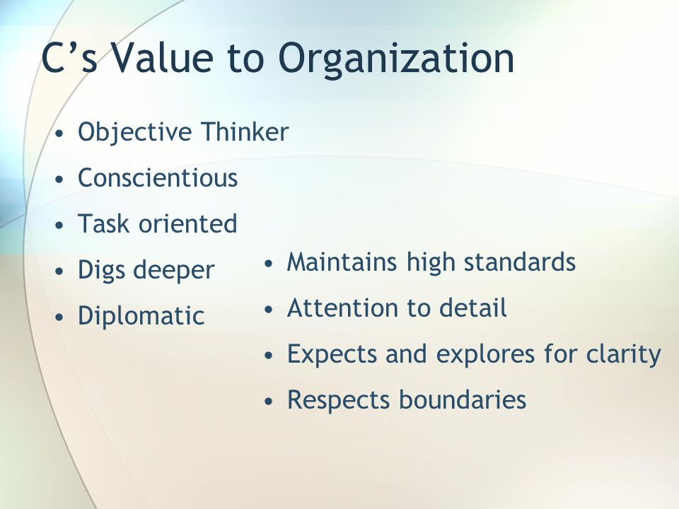 C's Value to Organization