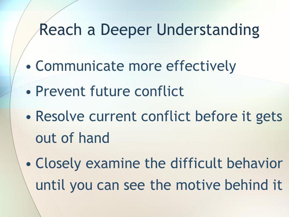 Reach a Deeper Understanding