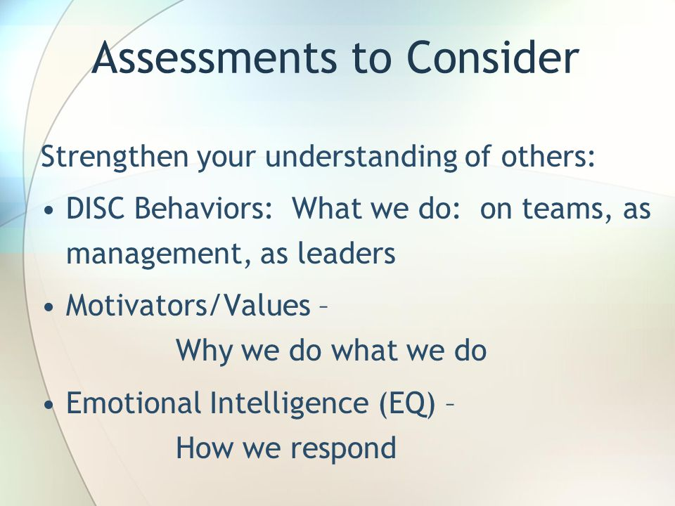 Assessments to Consider