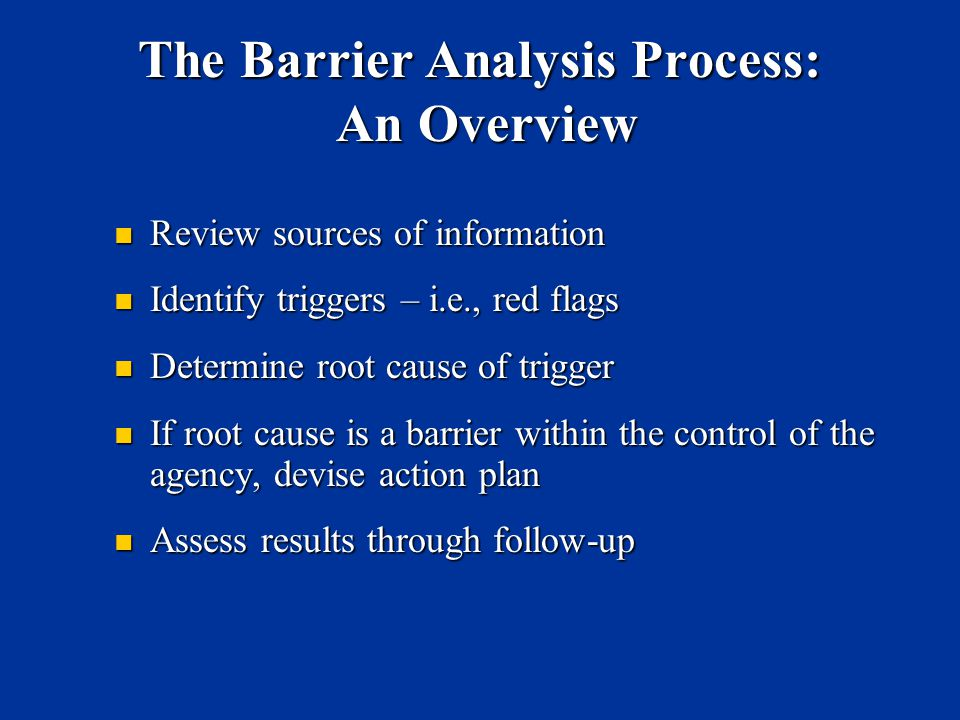 The Barrier Analysis Process: An Overview