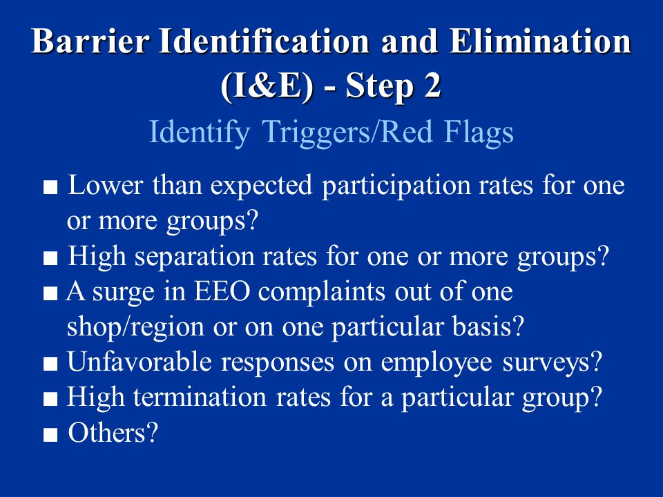 Barrier Identification and Elimination (I&E) - Step 2