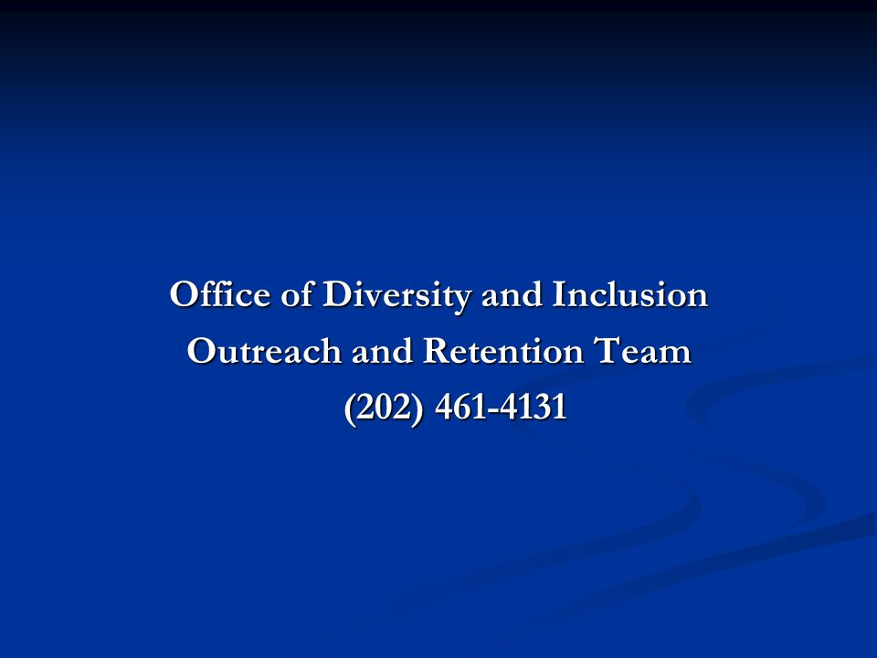 Office of Diversity and Inclusion Outreach and Retention Team