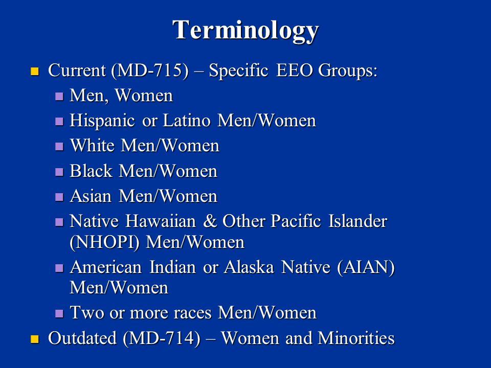 Terminology Current (MD-715) – Specific EEO Groups: Men, Women