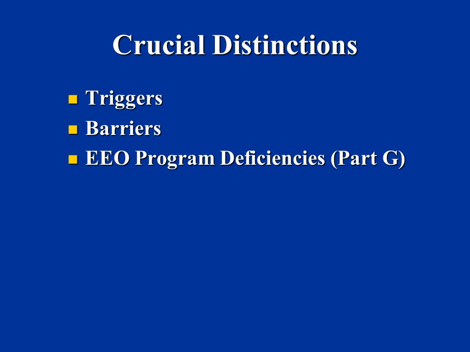Crucial Distinctions Triggers Barriers