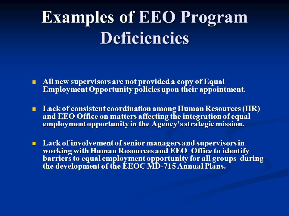 Examples of EEO Program Deficiencies