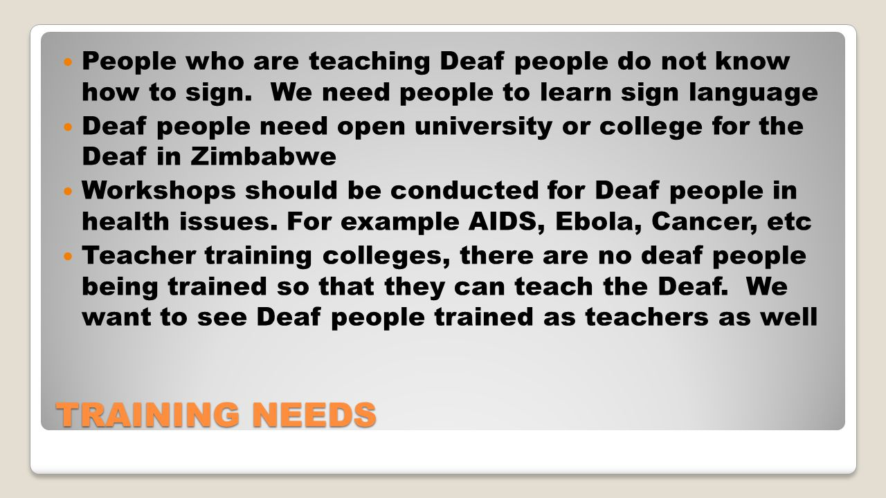 People who are teaching Deaf people do not know how to sign