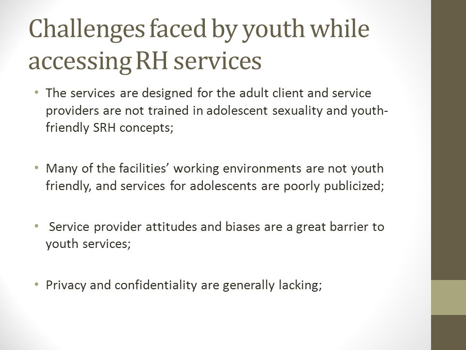 Challenges faced by youth while accessing RH services