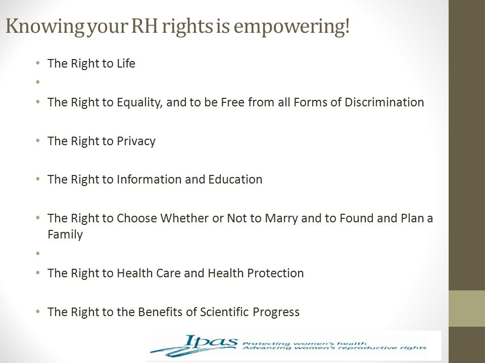 Knowing your RH rights is empowering!