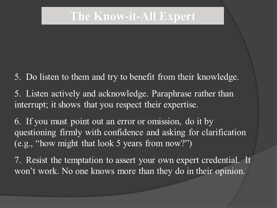 The Know-it-All Expert
