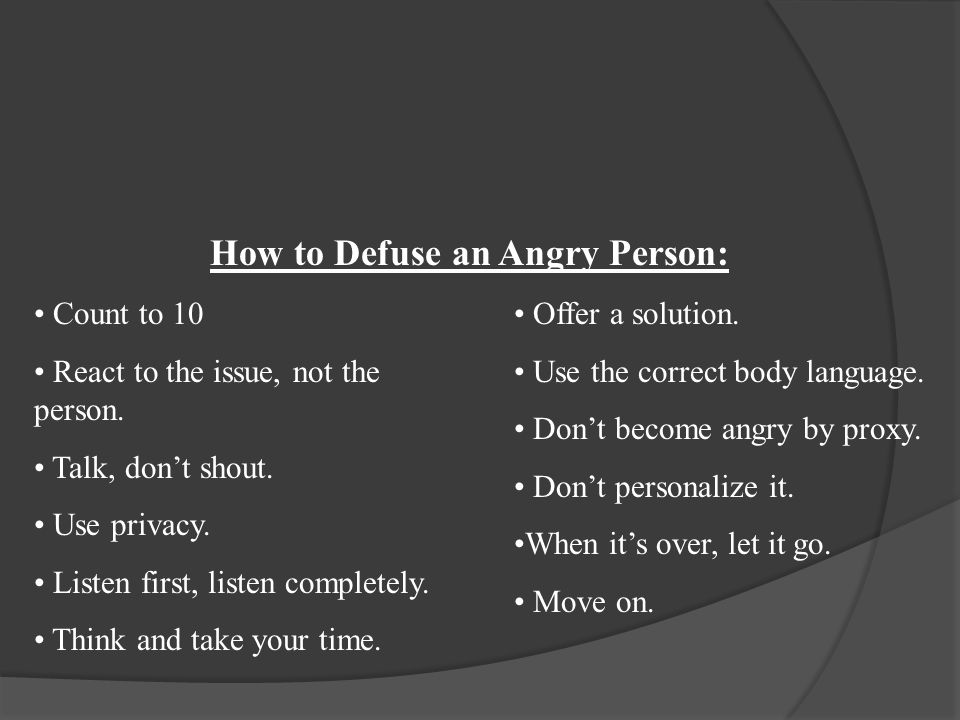 How to Defuse an Angry Person: