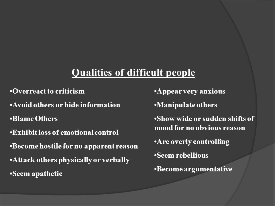 Qualities of difficult people