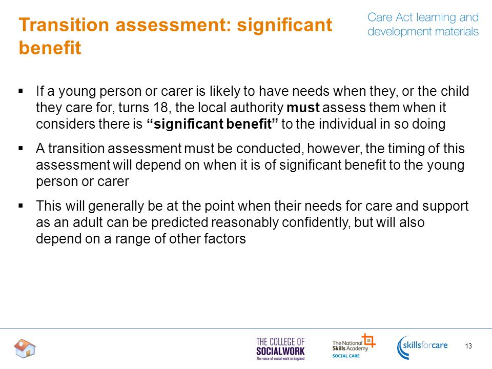Transition assessment: significant benefit