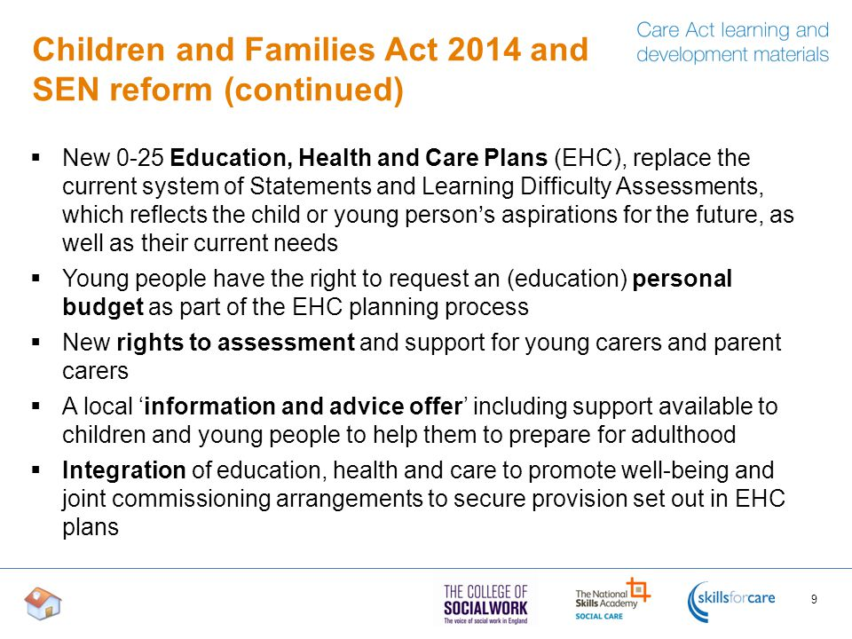 Children and Families Act 2014 and SEN reform (continued)