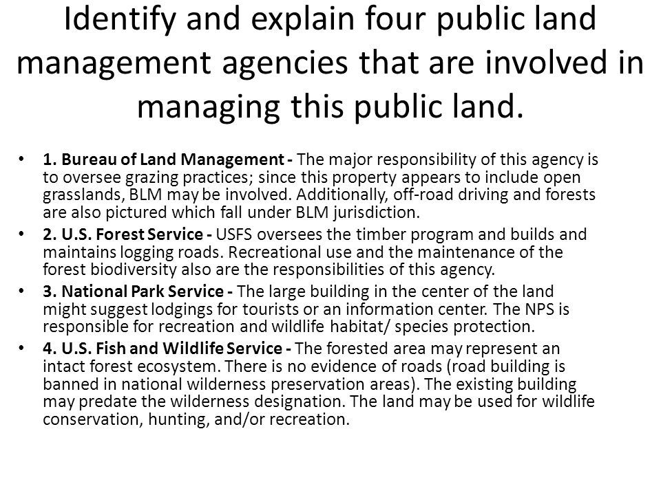 Identify and explain four public land management agencies that are involved in managing this public land.