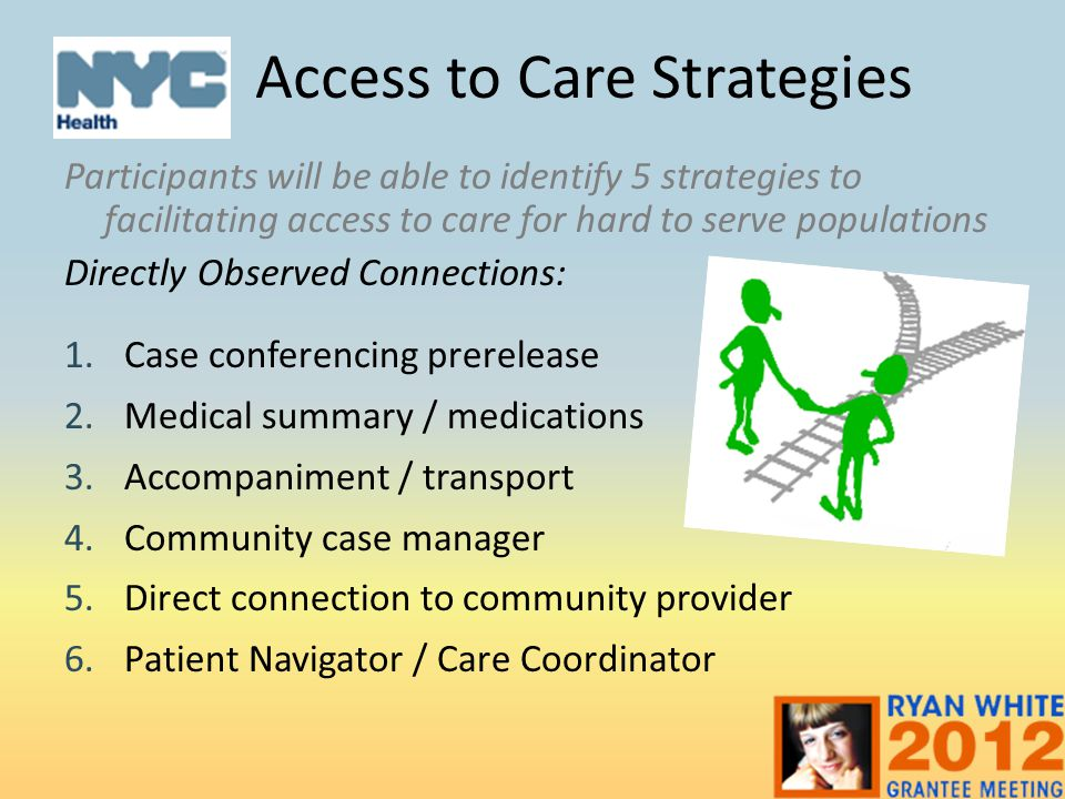 Access to Care Strategies