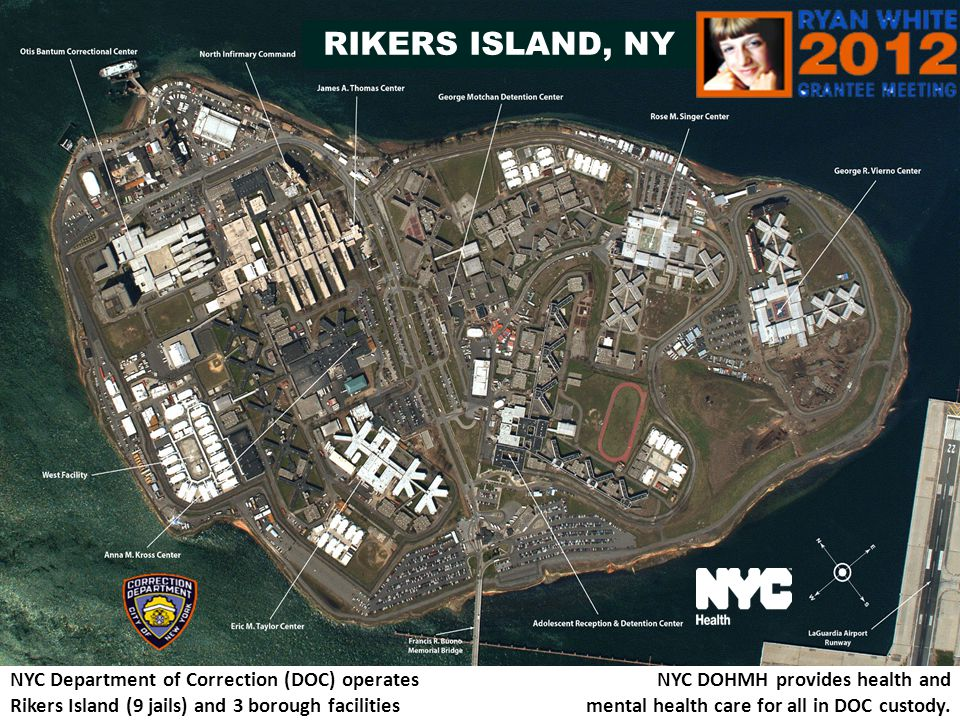 RIKERS ISLAND, NY NYC Department of Correction (DOC) operates