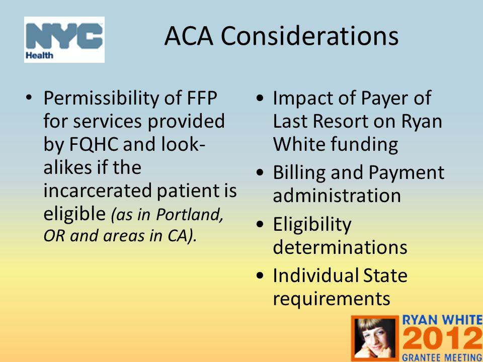 ACA Considerations