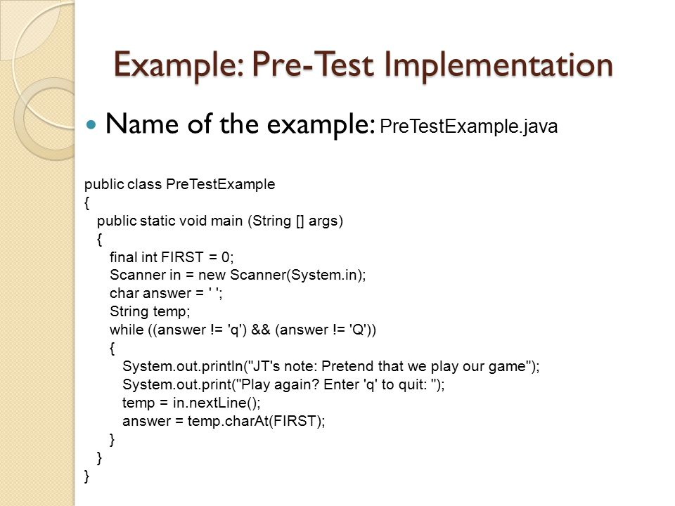 Example: Pre-Test Implementation