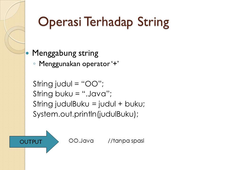 Operasi Terhadap String