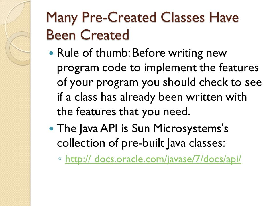Many Pre-Created Classes Have Been Created